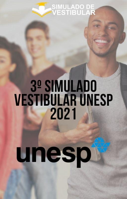 3º SIMULADO VESTIBULAR UNESP 2021