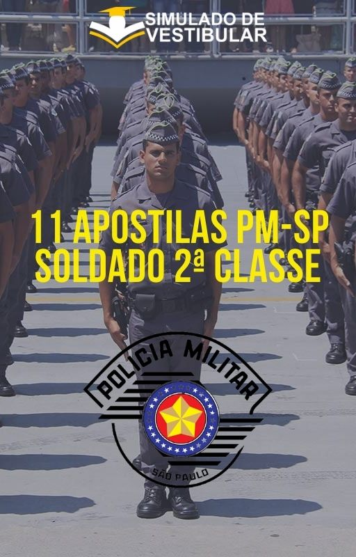 11 APOSTILAS PM-SP SOLDADO 2ª CLASSE