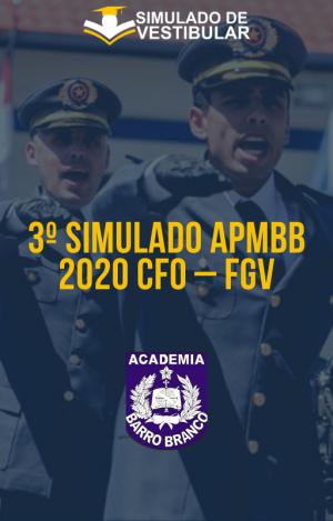 3º SIMULADO APMBB 2020 CFO – FGV