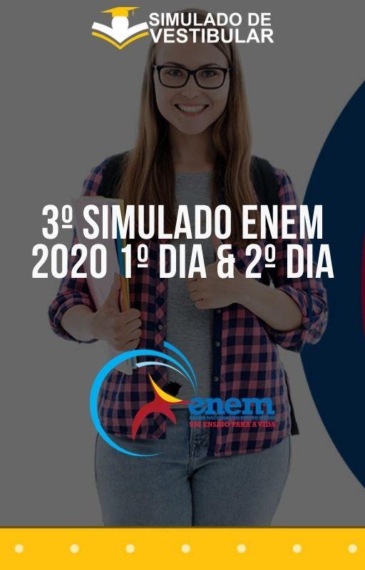 3º SIMULADO ENEM 2020 1º Dia & 2º Dia
