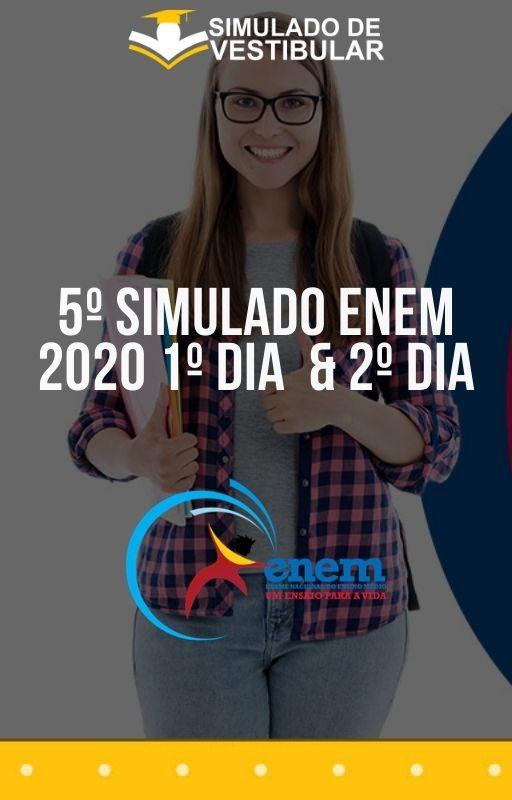 5º SIMULADO ENEM 2020 1º Dia & 2º Dia