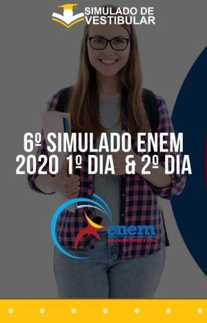 6º SIMULADO ENEM 2020 1º Dia & 2º Dia
