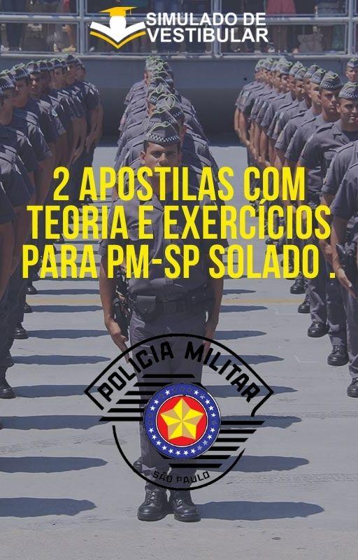 2 APOSTILAS COM TEORIA E EXERCÍCIOS PARA PM-SP SOLADO .