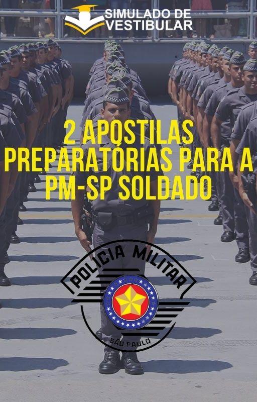 2 APOSTILAS PREPARATÓRIAS PARA A PM-SP SOLDADO