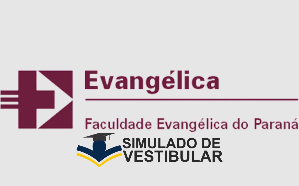 Simulado de Vestibular Faculdade Evangelica do Paraná