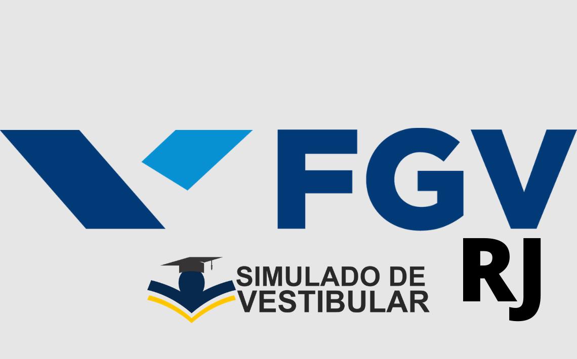 Simulado de Vestibular FGV RJ