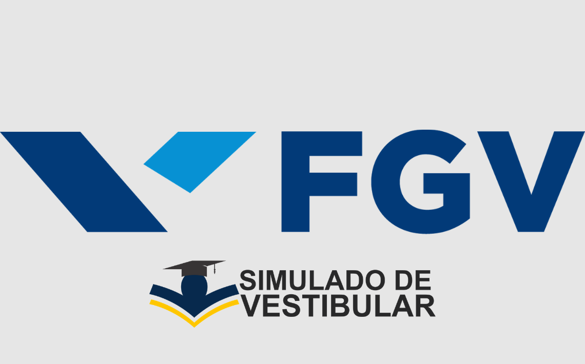 Simulado de Vestibular FGV