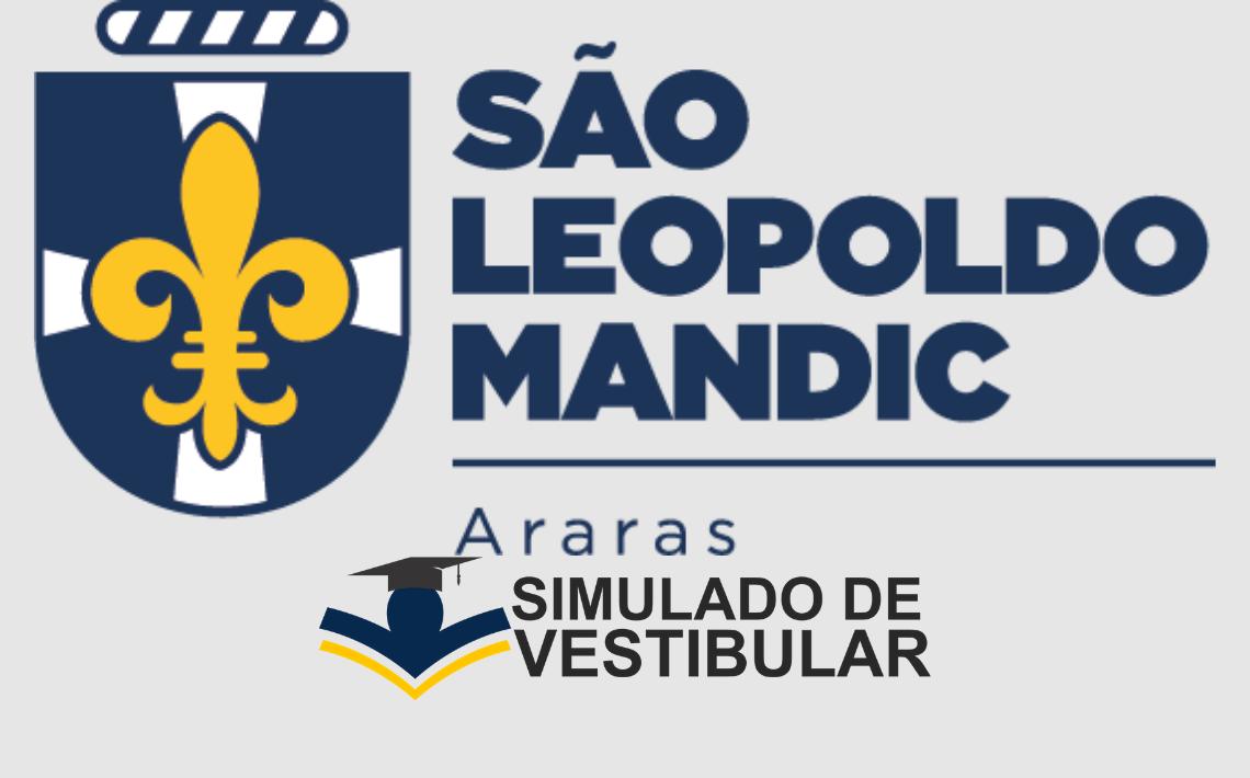 Simulado de Vestibular São Leopoldo Mandic Araras