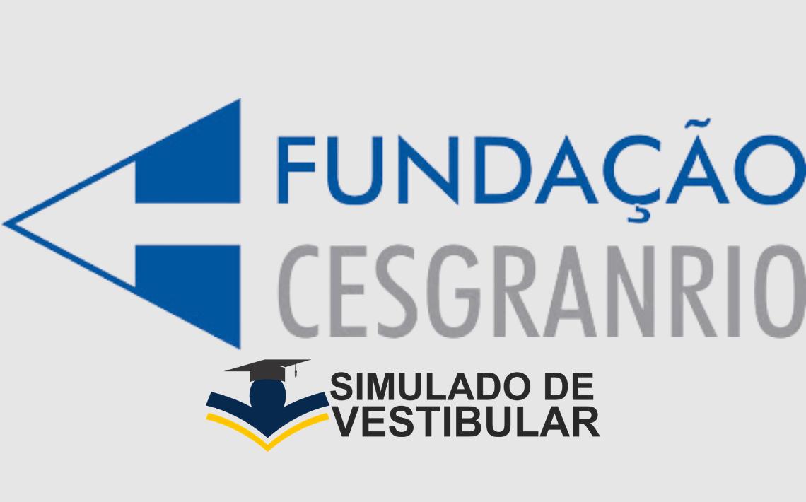 Simulado de Vestibular FUNDAÇÃO CESGRNARIO