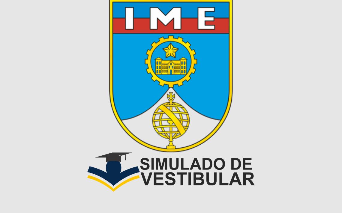 Simulado de Vestibular IME