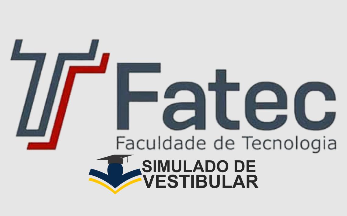 Simulado de Vestibular Fatec