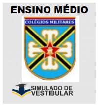 COLÉGIOS MILITARES - ENSINO MÉDIO